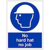 No Hard Hat No Job - Portrait