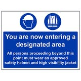 You Are Now Entering A Designated Area/High Vis