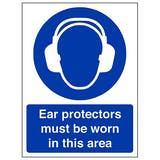 Ear Protectors Must Be Worn - Portrait