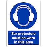 Ear Protectors Must Be Worn In This Area - Polycarbonate