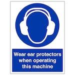 Wear Ear Protectors When Operating - Portrait