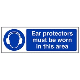 Ear Protectors Must Be Worn - Landscape