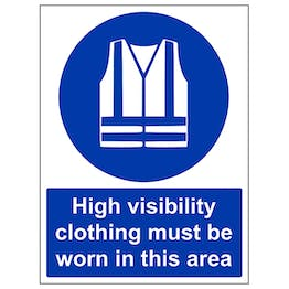 High Vis Must Be Worn