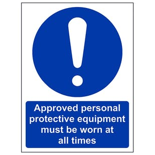 Approved Personal Protective Equipment