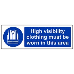 Eco-Friendly High Visibility Clothing Must Be Worn In This Area