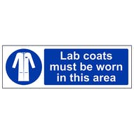 Lab Coats Must Be Worn In This Area - Landscape