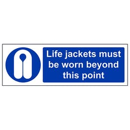 Life Jackets Must Be Worn Beyond This Point