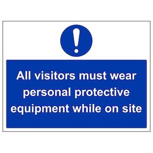 All Visitors Must Wear PPE - Large Landscape