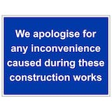We Apologise For Any Inconvenience