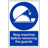 Stop Machine Before Removing Guard - Portrait