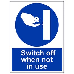 Switch Off When Not In Use - Portrait