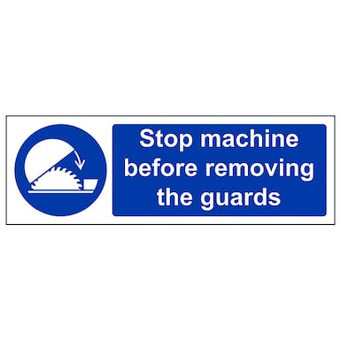 Stop Machine Before Removing Guard - Landscape