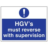 HGV's Must Reverse With Supervision
