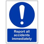 Report All Accidents Immediately - Portrait
