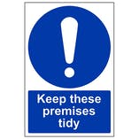 Keep These Premises Tidy - Portrait