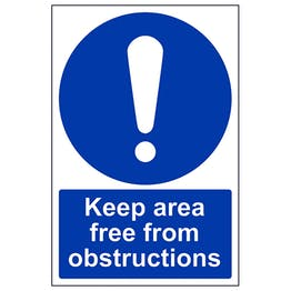 Keep Area Free From Obstructions - Portrait