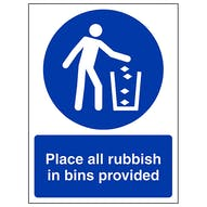 Place All Rubbish In Bins Provided - Portrait - Blue