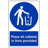 Place All Rubbish In Bins Provided - Portrait