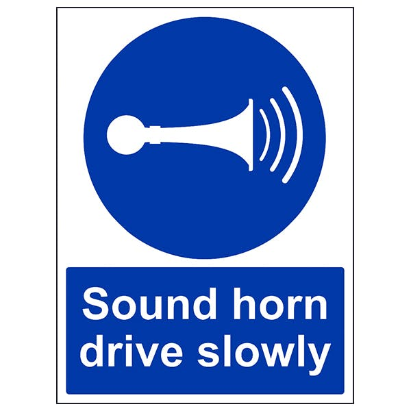 Sound Your Horn Drive Slowly
