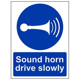 Eco-Friendly Sound Your Horn Drive Slowly