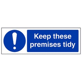 Keep Premises Tidy