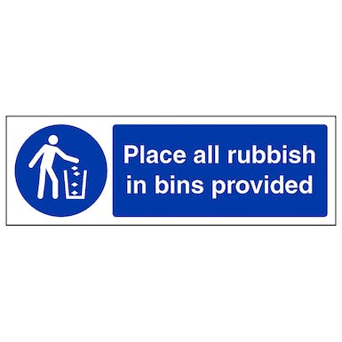 Place All Rubbish In Bins Provided - Landscape
