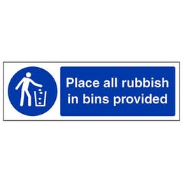 Eco-Friendly Place All Rubbish In Bins Provided