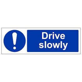 Drive Slowly - Landscape