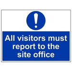 All Visitors Must Report To Site Office - Polycarbonate