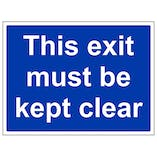 This Exit Must Be Kept Clear - Large Landscape