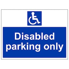Disabled Parking Only - Polycarbonate