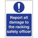 Report All Damage To The Racking Safety Officer