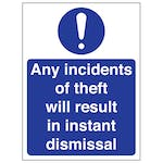 Any Incidents Of Theft Will Result In Instant Dismissal
