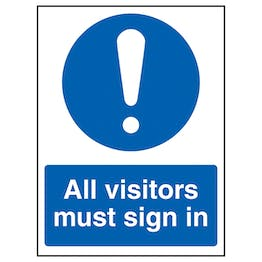 All Visitors Must Sign In