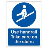 Use Handrail Take Care On The Stairs