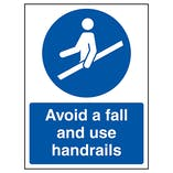 Avoid A Fall and Use Handrails
