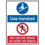 Use Handrail / Do Not Sit, Block Or Loiter On Stairs
