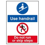 Use Handrail / Do Not Run Or Skip Steps