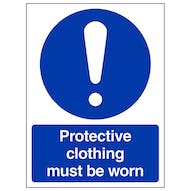 Protective Clothing Must Be Worn - Portrait