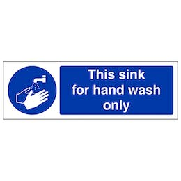 This Sink For Hand Wash Only - Landscape