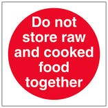 Do Not Store Raw And Cooked Food Together