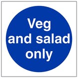 Veg and Salad Only