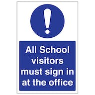 All School Visitors Must Sign In At The Office