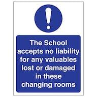 The School Accepts No Liability