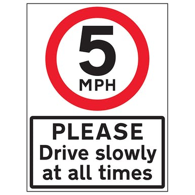 5 MPH Please Drive Slowly
