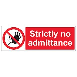 Strictly No Admittance - Landscape