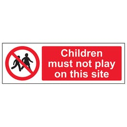 Children Must Not Play On This Site - Landscape