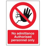No Admittance Authorised Personnel Only Hand - Polycarbonate