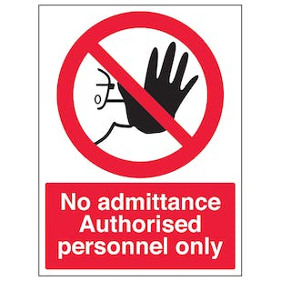 Authorised Personnel Only - Portrait