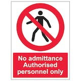 No Admittance - Authorised Personnel Only